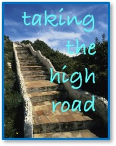 Taking the High Road, positivity, happiness