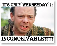 Wallace Shawn, Vizzini, It's only Wednesday, Inconceivable, The Princess Bride,