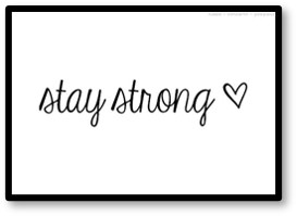 Stay Strong. On My Mind, July 2020