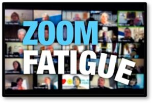 Zoom fatigue, online meetings, working from home, business as usual