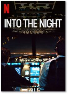 Into the Night, Netflix