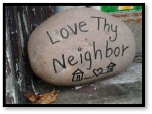 Love thy neighbor, tragedy, resilience, kindness, Covid-19