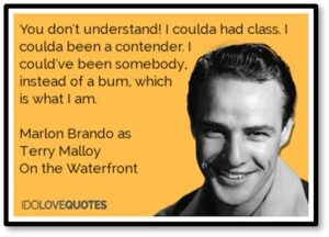 Marlon Brando, On the Waterfront, Coulda Been a Contender, regret