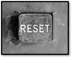 Reset Button, new beginnings