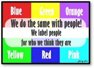 We label people for who we think they are, colors