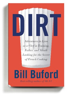 Dirt, Bill Buford, cooking, French children, Lyon