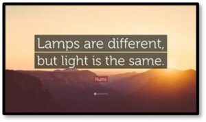 Lamps are different but light is the same, friendship