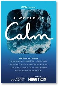 A World of Calm, relaxation, meditation, peace