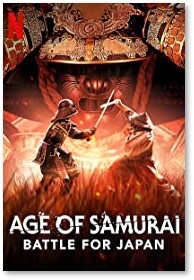 Age of Samurai, Netflix, Battle for Japan, documentary, Season 8