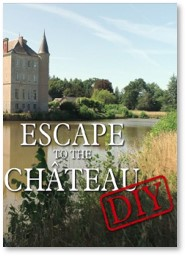 Escape to the Chateau DIY, French chateaux, Loire Valley, France