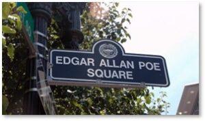 Poe Square Street Sign, Edgar Allan Poe Square