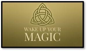 Wake Up Your Magic, Inner Magic, Earth Magic