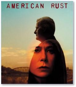 American Rust, Rust Belt, Showtime, TV, television